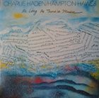 CHARLIE HADEN As Long As There's Music (with Hampton Hawes) album cover