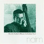 CHARLIE HADEN Charlie Haden's Private Collection No. 1 (50th Birthday Concert) album cover