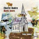 CHARLIE HADEN Come Sunday (with Hank Jones) album cover