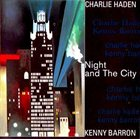 CHARLIE HADEN Night And The City (with Kenny Barron) album cover
