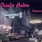 CHARLIE HADEN Nocturne album cover