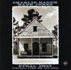 CHARLIE HADEN Steal Away - Spirituals, Hymns And Folk Songs (with Hank Jones) album cover