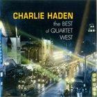 CHARLIE HADEN The Best Of Quartet West album cover