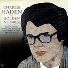 CHARLIE HADEN The Golden Number album cover