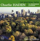 CHARLIE HADEN The Montreal Tapes: Tribute to Joe Henderson album cover