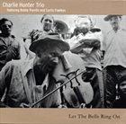 CHARLIE HUNTER Let The Bells Ring On album cover
