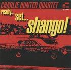 CHARLIE HUNTER Ready...Set...Shango! album cover