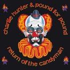 CHARLIE HUNTER Return Of The Candyman album cover
