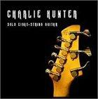 CHARLIE HUNTER Solo Eight String Guitar album cover