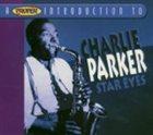 CHARLIE PARKER A Proper Introduction to Charlie Parker: Star Eyes album cover
