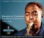 CHARLIE PARKER A Studio Chronicle, 1940 - 1948 album cover