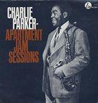 CHARLIE PARKER Apartment Jam Sessions album cover