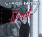 CHARLIE PARKER Bird After Dark album cover