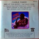 CHARLIE PARKER Bird At The Roost / The Savoy Years - The Complete Royal Roost Performances / Volume Four album cover