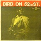 CHARLIE PARKER Bird on 52nd Street album cover