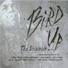 CHARLIE PARKER Bird Up-The Originals album cover
