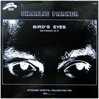 CHARLIE PARKER Bird's Eyes, Last Unissued, Vol. 6 album cover