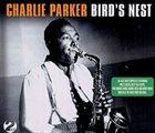 CHARLIE PARKER Bird's Nest album cover