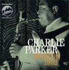 CHARLIE PARKER Boston 1952 album cover