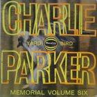 CHARLIE PARKER Charlie Parker Memorial Volume Six album cover