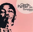 CHARLIE PARKER Charlie Parker on Dial: The Complete Sessions album cover
