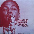 CHARLIE PARKER Charlie Parker On Dial Volume 4 album cover