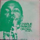 CHARLIE PARKER Charlie Parker On Dial Volume 5 album cover