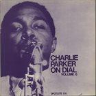 CHARLIE PARKER Charlie Parker on Dial Volume 6 album cover