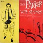 CHARLIE PARKER Charlie Parker With Strings (aka April In Paris (The Genius Of Charlie Parker #2)) album cover