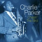 CHARLIE PARKER Chasin' The Bird album cover