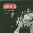 CHARLIE PARKER Complete Bird in Sweden - Sweeden 1950 album cover