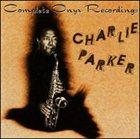 CHARLIE PARKER Complete Onyx Recordings album cover