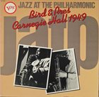 CHARLIE PARKER Bird  & Pres – Jazz At The Philharmonic : Carnegie Hall 1949 album cover
