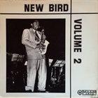 CHARLIE PARKER New Bird Volume 2 album cover