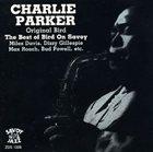 CHARLIE PARKER Original Bird - The Best of Bird on Savoy album cover