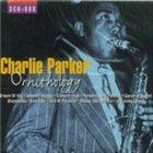 CHARLIE PARKER Ornithology album cover