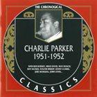 CHARLIE PARKER The Chronological Classics: Charlie Parker 1951-1952 album cover