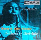 CHARLIE PARKER The Genius Of Charlie Parker #3 : Now's The Time album cover