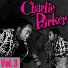 CHARLIE PARKER The Immortal Charlie Parker- Vol. 3 album cover