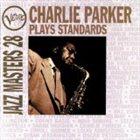 CHARLIE PARKER Verve Jazz Masters 28: Charlie Parker Plays Standards album cover