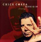 CHICK COREA Change (with Origin) album cover