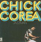 CHICK COREA Jazzman (aka Chick Corea aka Waltz For Bill Evans) album cover
