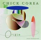 CHICK COREA Origin: Live At The Blue Note album cover