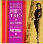 CHICO HAMILTON — Chico Hamilton Trio Introducing Freddy Gambrell album cover