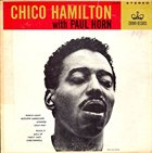 CHICO HAMILTON Chico Hamilton With Paul Horn album cover