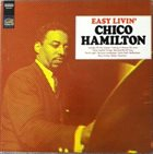 CHICO HAMILTON Easy Livin' album cover