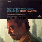 CHICO HAMILTON The Further Adventures Of El Chico album cover