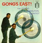 CHICO HAMILTON Gongs East album cover