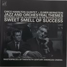 CHICO HAMILTON Jazz & Orchestral Themes Recorded For The Soundtrack Of The Motion Picture Sweet Smell Of Success album cover