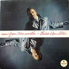 CHICO HAMILTON Man From Two Worlds album cover